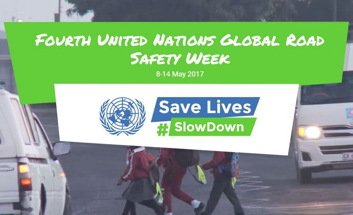 UN Road Safety Week 2017